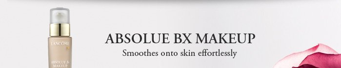 ABSOLUE BX MAKEUP | Smoothes onto skin effortlessly