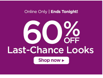 60% off Last-Chance Looks
