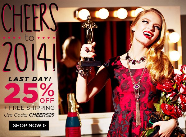 Last Day! 25% Off! Shop Now