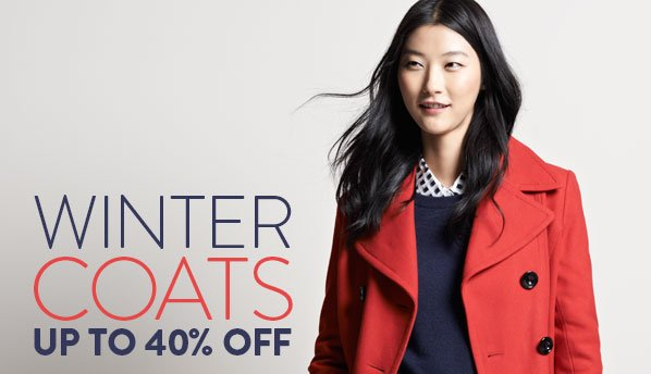 WINTER COATS UP TO 40% OFF