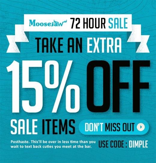 72 Hour Sale - extra 15% off Sale stuff