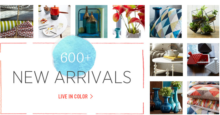 600+ New Arrivals. Live In Color