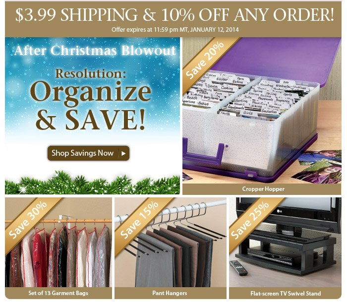 Resolution: Organize & Save • $3.99 Shipping • 10% Off!