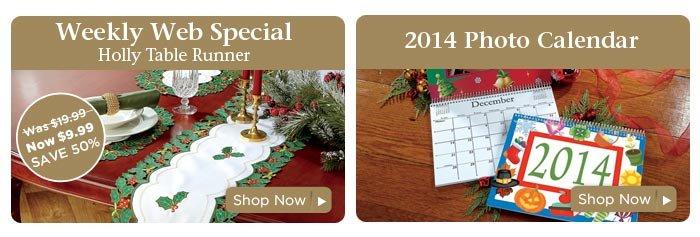 Weekly Web Special & 2014 Photo Calendar