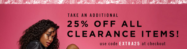 Additional 25% Off All Clearance Items! Shop Now
