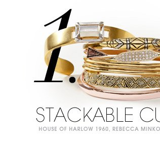 1. STACKABLE CUFFS