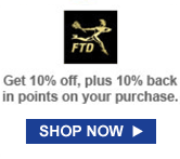 FTD | Get 10% off, plus 10% back in points on your purchase | SHOP NOW