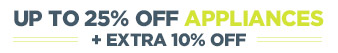 Up to 25% off appliances + extra 10% off