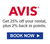AVIS® | Get 25% off your rental, plus 2% back in points. | BOOK NOW