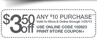 $3.50 off $10 > Shop In-Store & Online