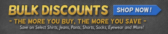Bulk Discounts - The More You Buy The More You Save!