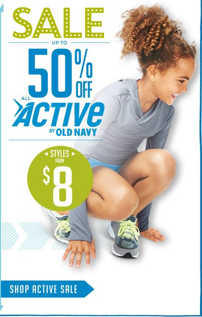 SALE | UP TO 50% OFF ALL ACTIVE BY OLD NAVY | SHOP ACTIVE SALE