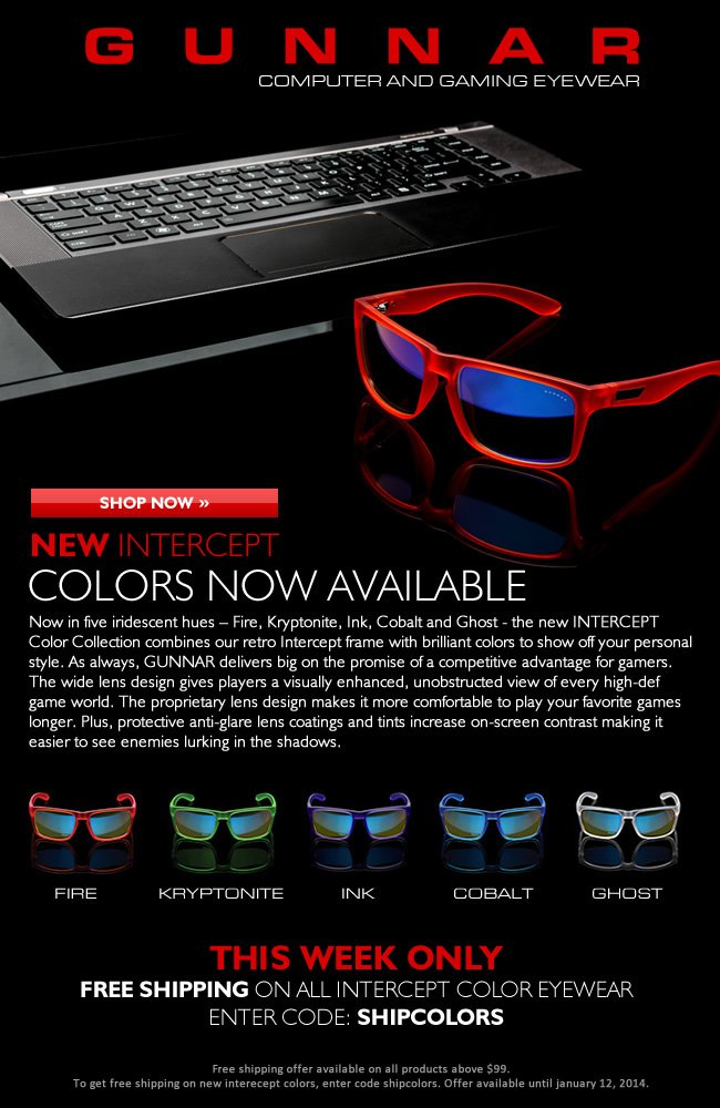 Introducing Intercept Gaming Glasses in 5 New Colors - Available Now with Free Shipping!