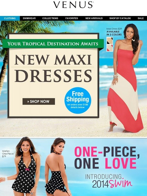 venus  new maxi dresses   2014 swim  one