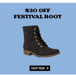 $20 Off Festival Boot. Shop Now