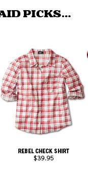Rebel Check Shirt $39.95