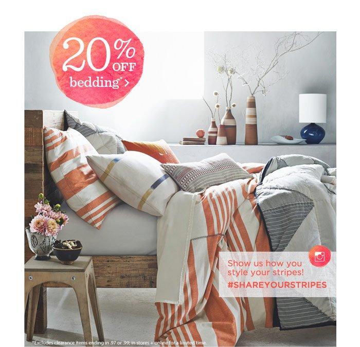 20% Off Bedding*
