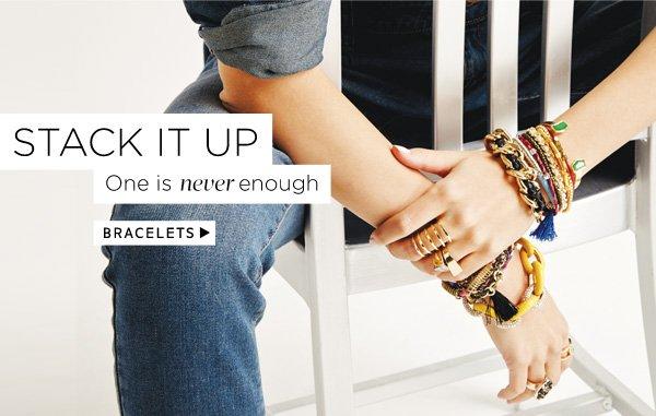 Stack it up. Shop bracelets