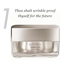 1. Thou wilt wrinkle proof thyself for the future.