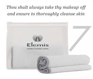 7. Thou wilt always take off thy makeup and ensure to thoroughly cleanse skin.