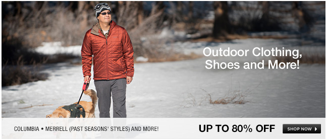 Outdoor clothing, shoes and more