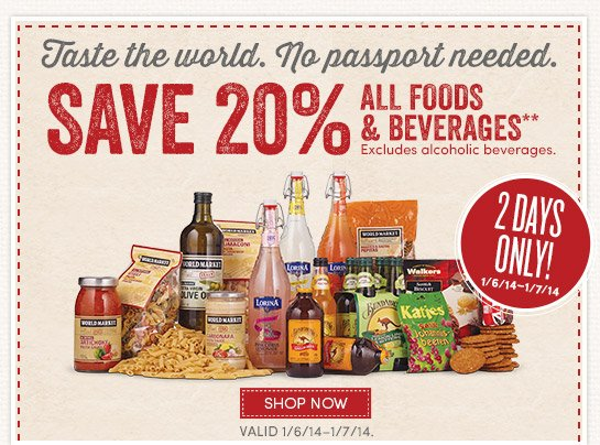 2 Days Only! Save 20% on All Food & Beverages*