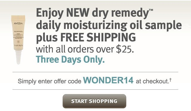 new dry remedy daily moisturizing oil sample plus free shipping with all orders over $25. three days onlt. start shopping