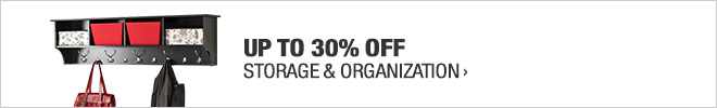 Up to 30% off Storage & Organization