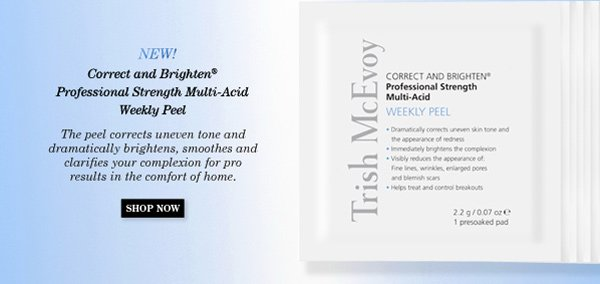 Trish McEvoy's Correct and Brighten® Professional Strength Multi-Acid Weekly Peel