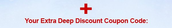 2014 Winter Collection MEGA SALE + Your Extra Deep Discount Coupon Code