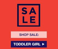 SALE | SHOP SALE: TODDLER GIRL