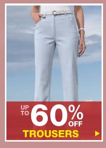 Up to 60% off Trousers