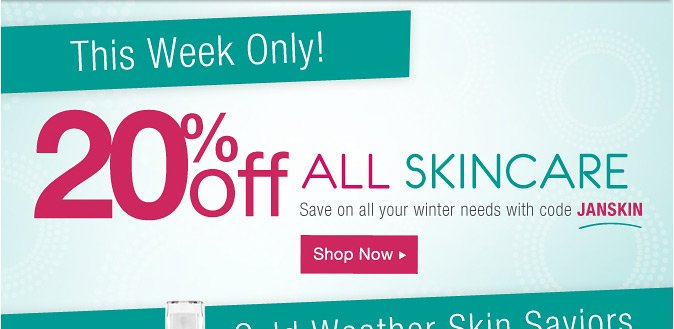 This Week Only: 20% Off All Skincare!