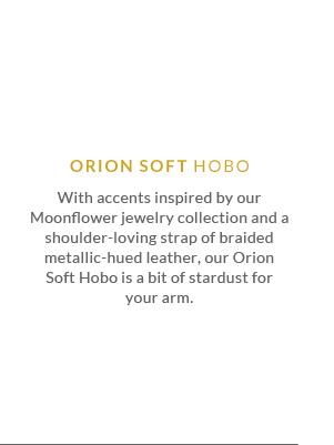 Orion Soft Hobo