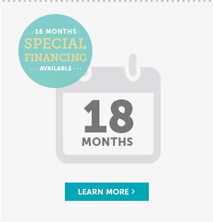 18 Months Special Financing Available* - Learn More!