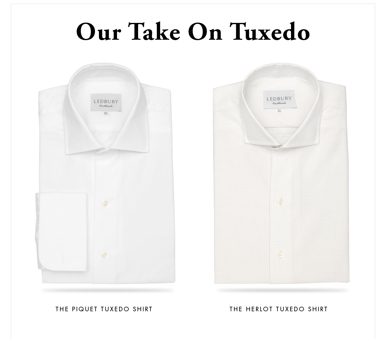 Our Take On Tuxedo