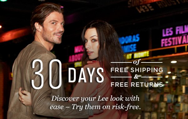 30 DAYS of FREE SHIPPING & FREE RETURNS Discover your Lee look with ease - Try them on risk-free.