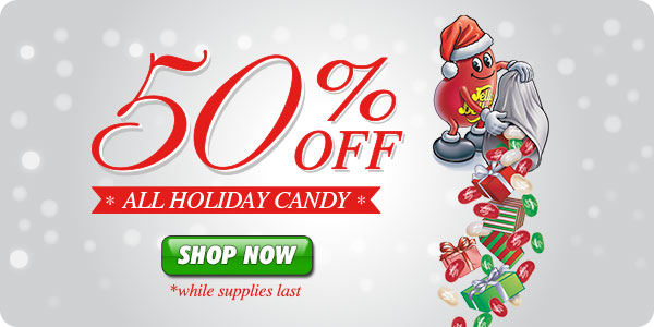 All Holiday Candy is Now 50% Off While Supplies Last!