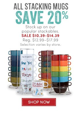 1 Day (1/8) Only: Save 20% on All Stacking Mugs