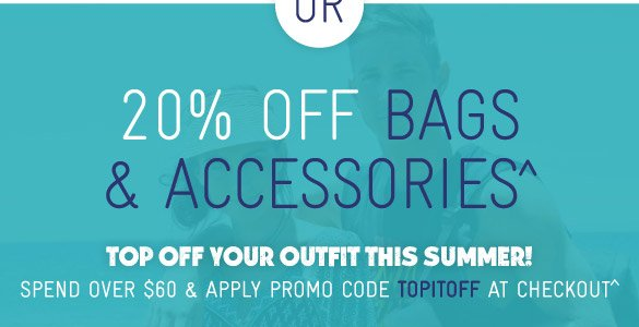 Take 20% Off Bags & Accessories