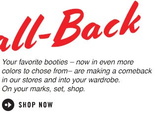 BOOTIE CALL-BACK - SHOP NOW