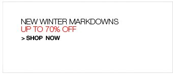 New Winter Markdowns, Up to 70% Off