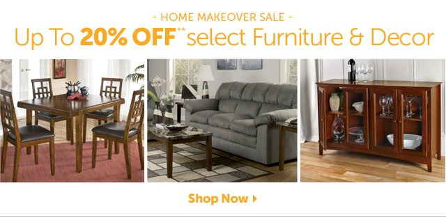Home Makeover Sale - Up To 20% OFF** select Furniture & Decor - Shop Now