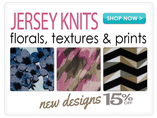 15% Off all Jeresey Knits