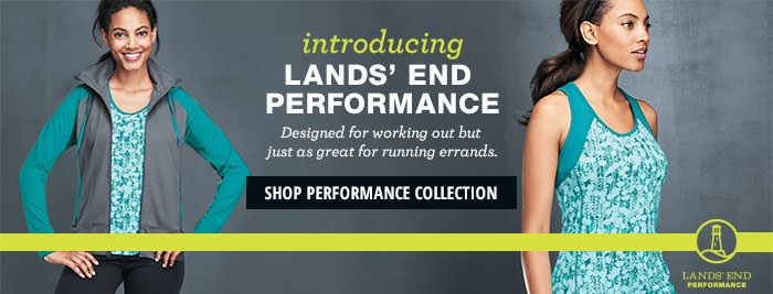 Introducing Lands' End Performance