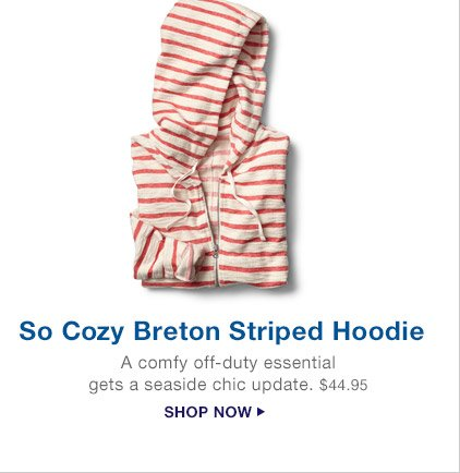 So Cozy Breton Striped Hoodie | SHOP NOW