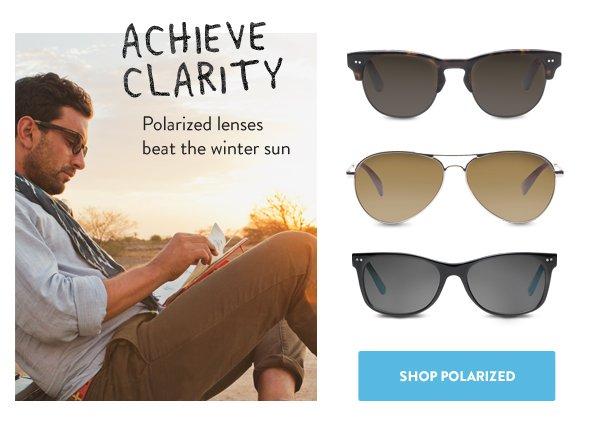 Achieve clarity - polarized lenses beat the winter sun