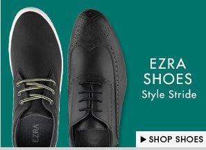 New EZRA Shoes!