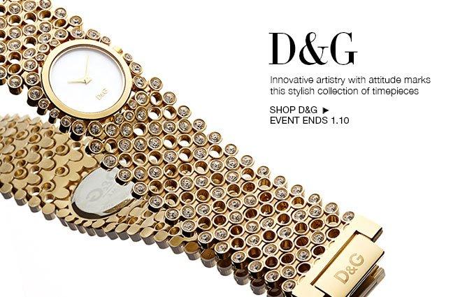Shop D&G Watches - Ladies and Men