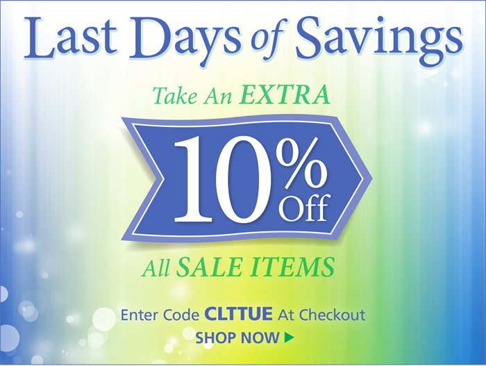 Take an extra 10% off all sale items with code CLTTUE at checkout